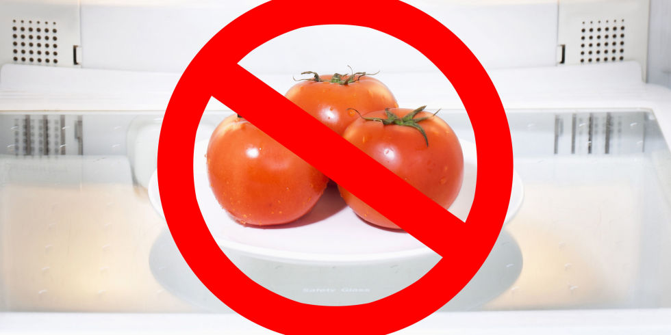 do not refrigerate tomatoes